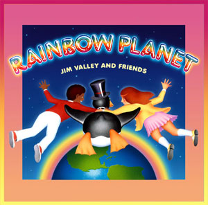 rainbow planet with jim valley and friends